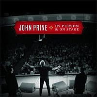 John Prine, In Person &  On Stage