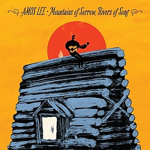Amos Lee Mountains of Sorrow Rovers of Song
