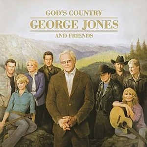 God's Country George Jones and Friends