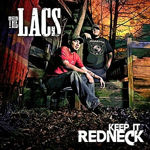 The Lacs Keep It Redneck