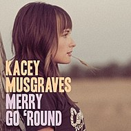 Kacey Musgraves Merry Go Round