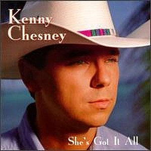 Kenny Chesney She's Got It All