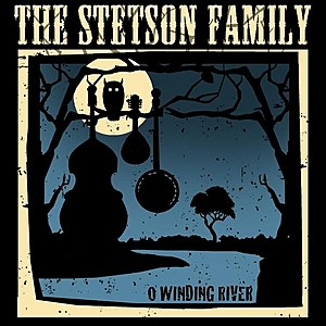 Stetson Family O Winding River