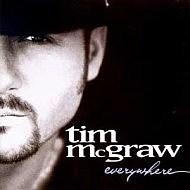 Tim McGraw Everywhere