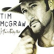 Tim McGraw If You're Reading This