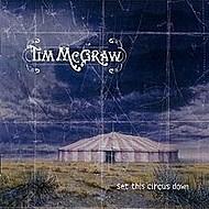 Tim McGraw Set This Circus Down