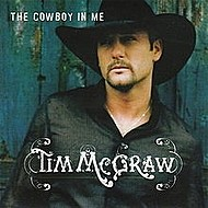 Tim McGraw The Cowboy in Me