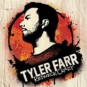Tyler Farr Redneck Crazy