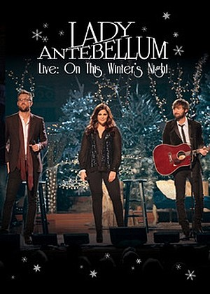 Lady Antebellum Live On This Winters Night DVD
