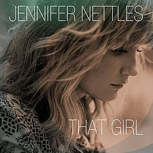 Jennifer Nettles That Girl Album Cover