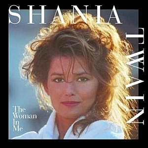 Shania-Twain-The-Woman-in-Me.jpg