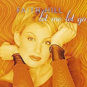 Faith Hill Let Me Let Go Cover