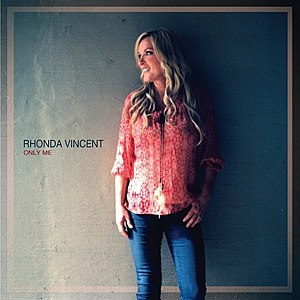 Rhonda Vincent Only Me Cover