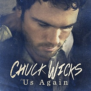 Chuck Wicks Us Again Single Cover
