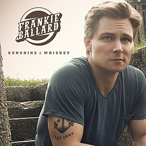 Frankie Ballard Sunshine & Whiskey Cover