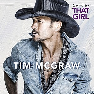 Tim McGraw Lookin' for That Girl Cover