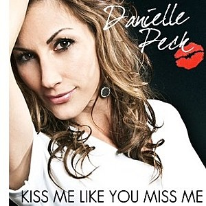 Danielle Peck Kiss Me