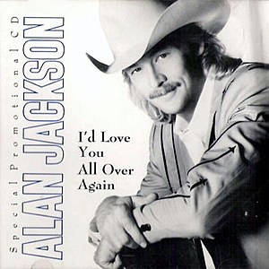 Alan Jackson I'd Love You All Over Again Cover Art