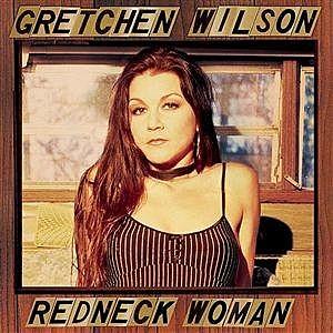 Gretchen Wilson Redneck Woman  Single Cover