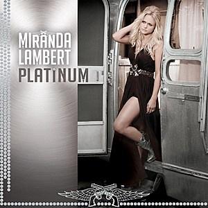 Miranda Lambert PlatinumCover Art
