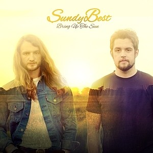 Sundy Best Bring up the Sun Cover