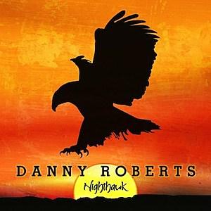 Danny Roberts Nighthawk