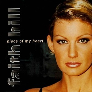 Faith Hill Piece of My Heart Single Cover