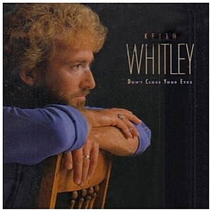 Keith Whitley Don't Close Your Eyes Cover