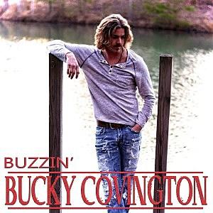 Bucky Covington Buzzin Cover