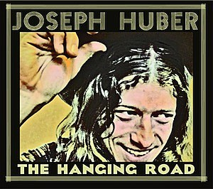 Joseph Huber The Hanging Road Cover