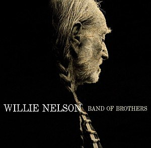 Willie Nelson Band of Brothers Cover