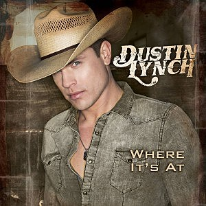 Dustin Lynch Where Its At Cover Art
