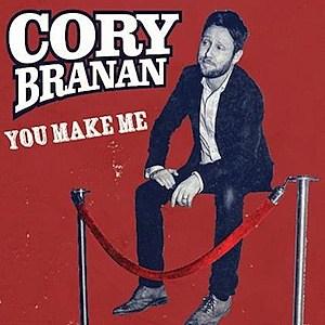 Cory Branan You Make Me