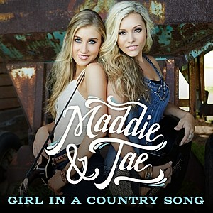 Maddie and Tae Girl in a Country Song