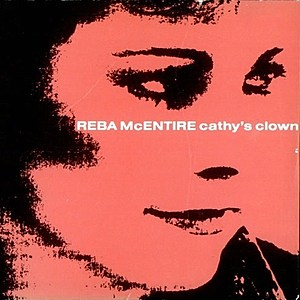 Reba McEntire Cathys Clown Cover