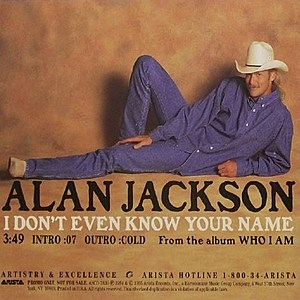 Alan Jackson I Don't Even Know Your Name cover art