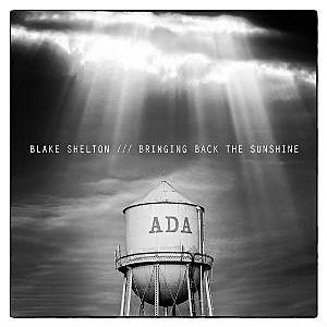 Blake Shelton Bringing Back the Sunshine Cover
