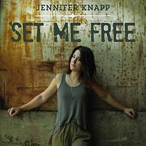 Jennifer Knapp Set Me Free
