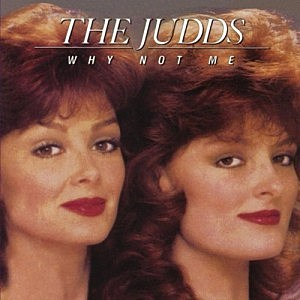 30 years ago the judds hit no 1 with why not me