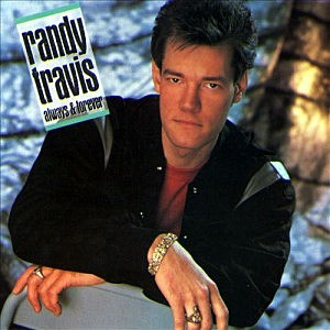 Randy Travis Always and Forever