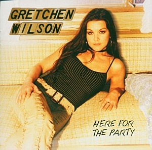Gretchen Wilson Here for the Party album cover