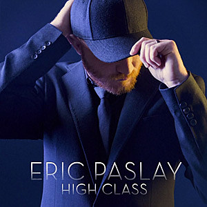 Eric Paslay High Class single cover