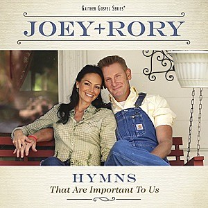 Joey and Rory Hymns That Are Important to Us album cover