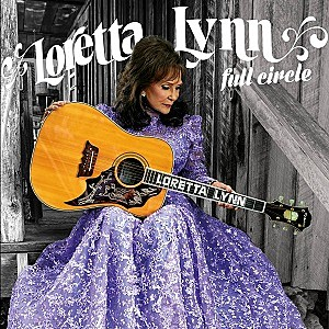 Loretta Lynn Full Circle album cover