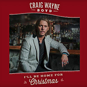 Criag Wayne Boyd I'll Be Home for Christmas single cover