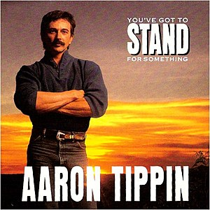 Aaron Tippin You've Got to Stand for Something album cover