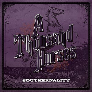A Thousand Horses Southernality single cover