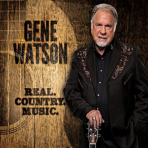 Gene Watson Real Country Music album cover