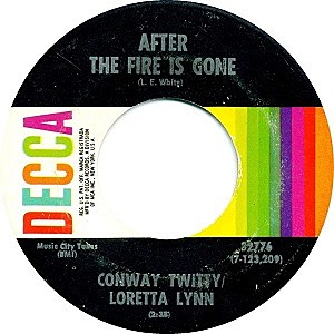 Loretta Lynn Conway Twitty After the Fire Is Gone