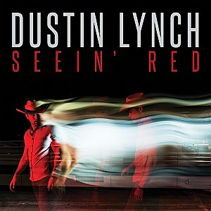 Dustin Lynch Seein Red single cover
